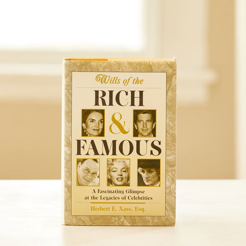 WILLS OF THE RICH & FAMOUS