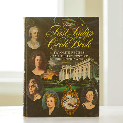 THE FIRST LADIES COOKBOOK