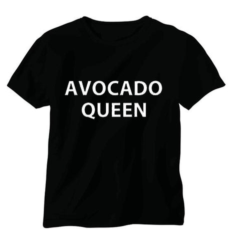 Avocado Shirt<br>Avocado Queen