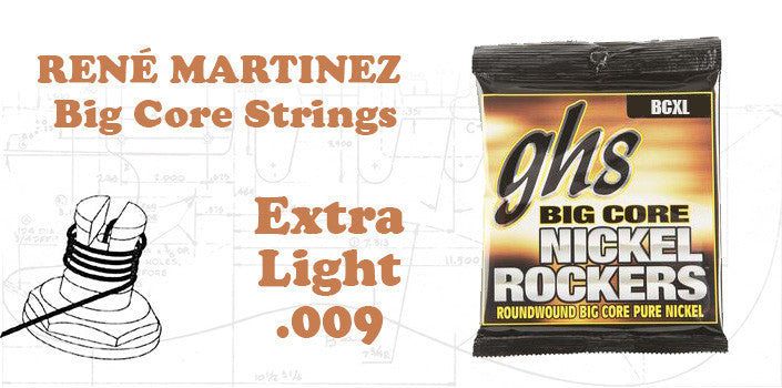 RENÉ MARTINEZ  Big Core Strings (BCXL)
