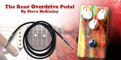 The René Overdrive Pedal by Steve McKinley