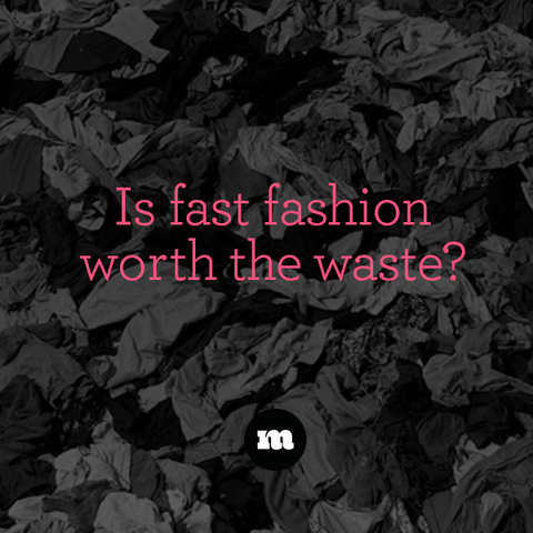 Is fast fashion worth the waste?