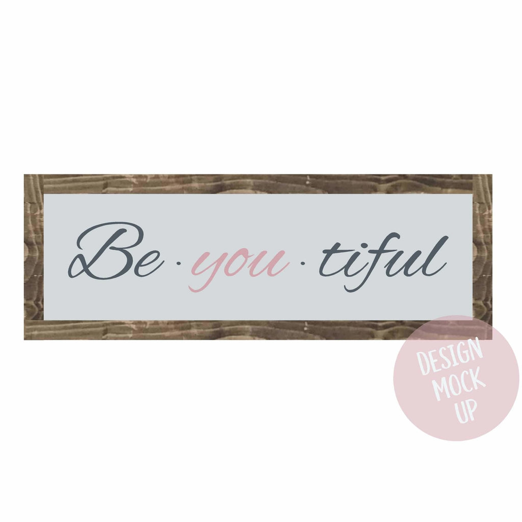 Be You Tiful | Framed Wood Sign - The Imperfect Wood Company - Framed Wood Sign