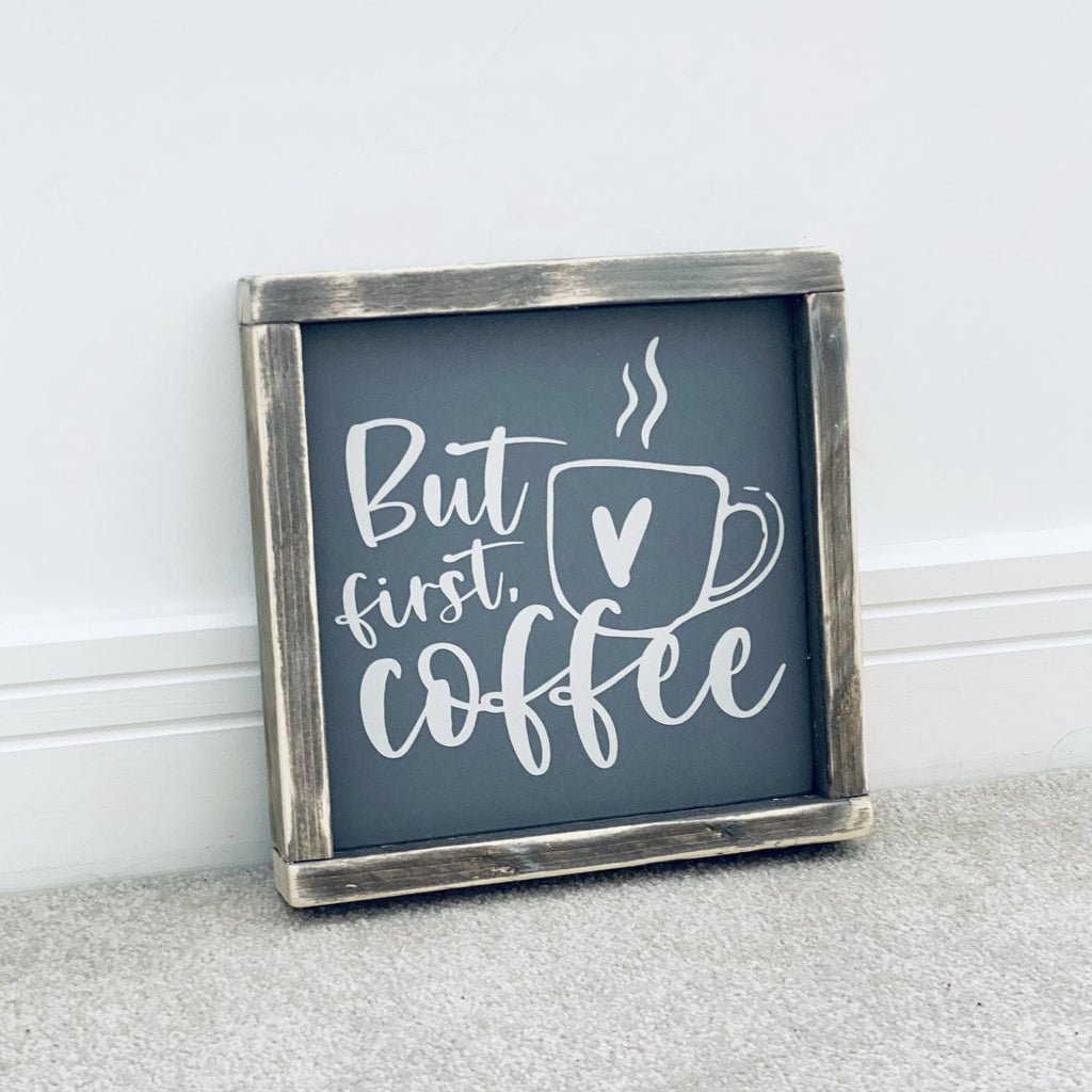 But First Coffee | Framed Wood Sign | Ready Now - The Imperfect Wood Company - Framed Wood Sign