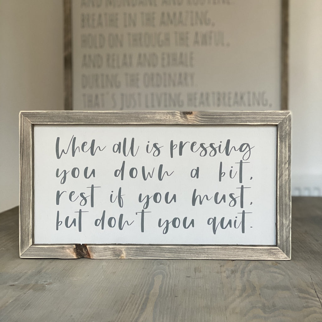 Don't You Quit | Framed wood sign | #SMIRA - The Imperfect Wood Company - Framed Wood Sign