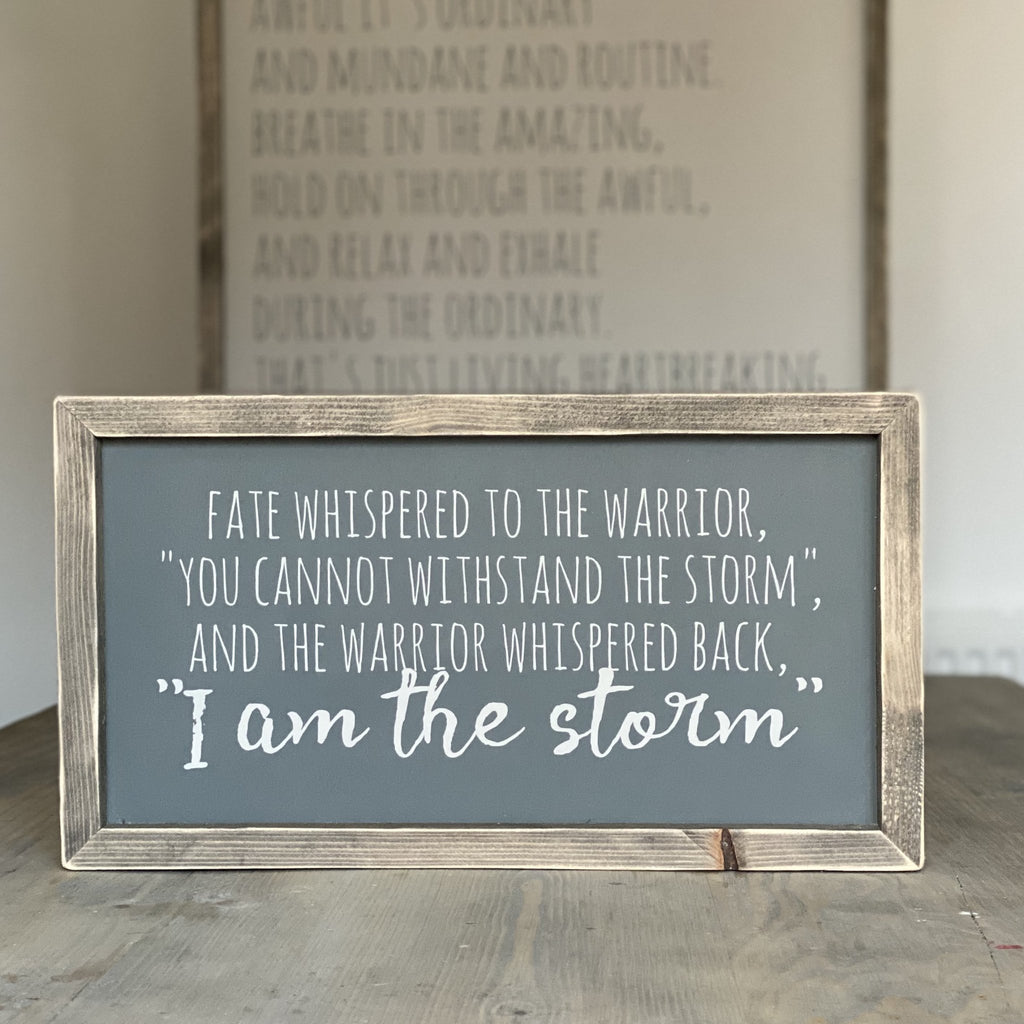 I Am The Storm | Framed Wood Sign | #BrainTumourResearch - The Imperfect Wood Company - Framed Wood Sign