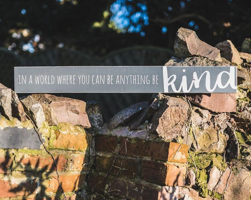 In A World Where You Can Be Anything Be Kind | Long Wood Sign | #MIND - The Imperfect Wood Company - Long Wood Sign