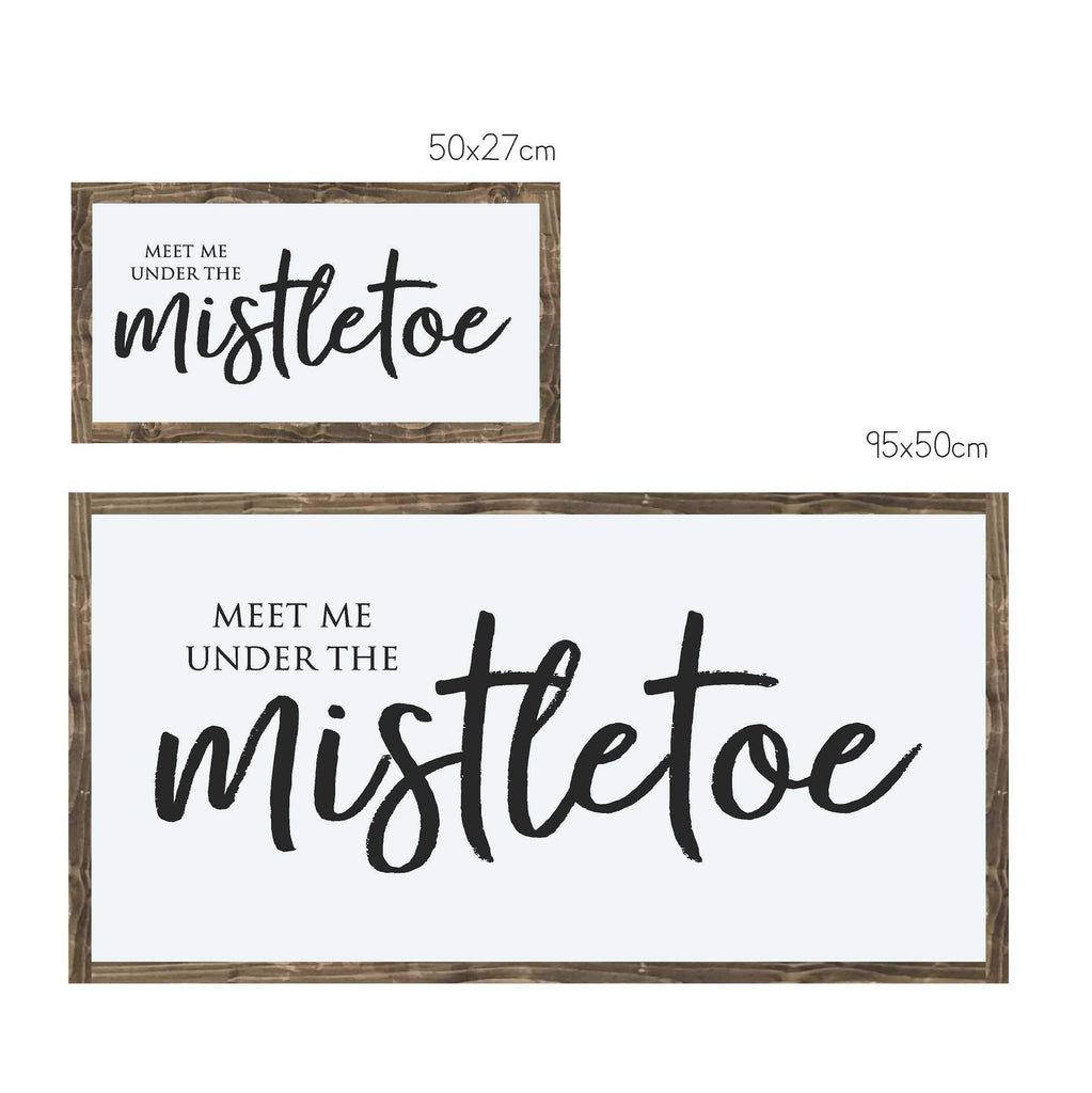 Meet me under the Mistletoe | Framed Wood Sign - The Imperfect Wood Company - Framed Wood Sign