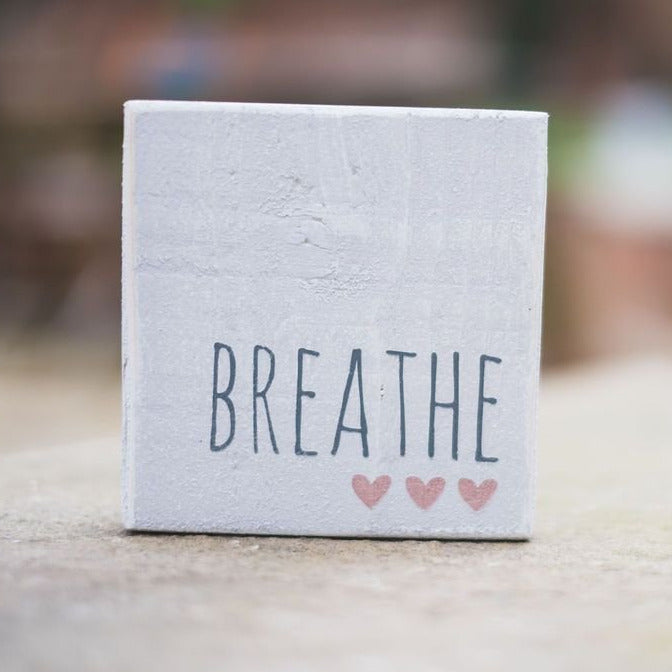 Reclaimed Wood Mini Sign | Breathe | #SMIRA - The Imperfect Wood Company - Mini wood sign