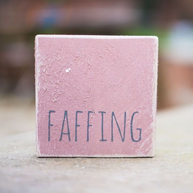 Reclaimed Wood Mini Sign | Faffing - The Imperfect Wood Company - Mini wood sign