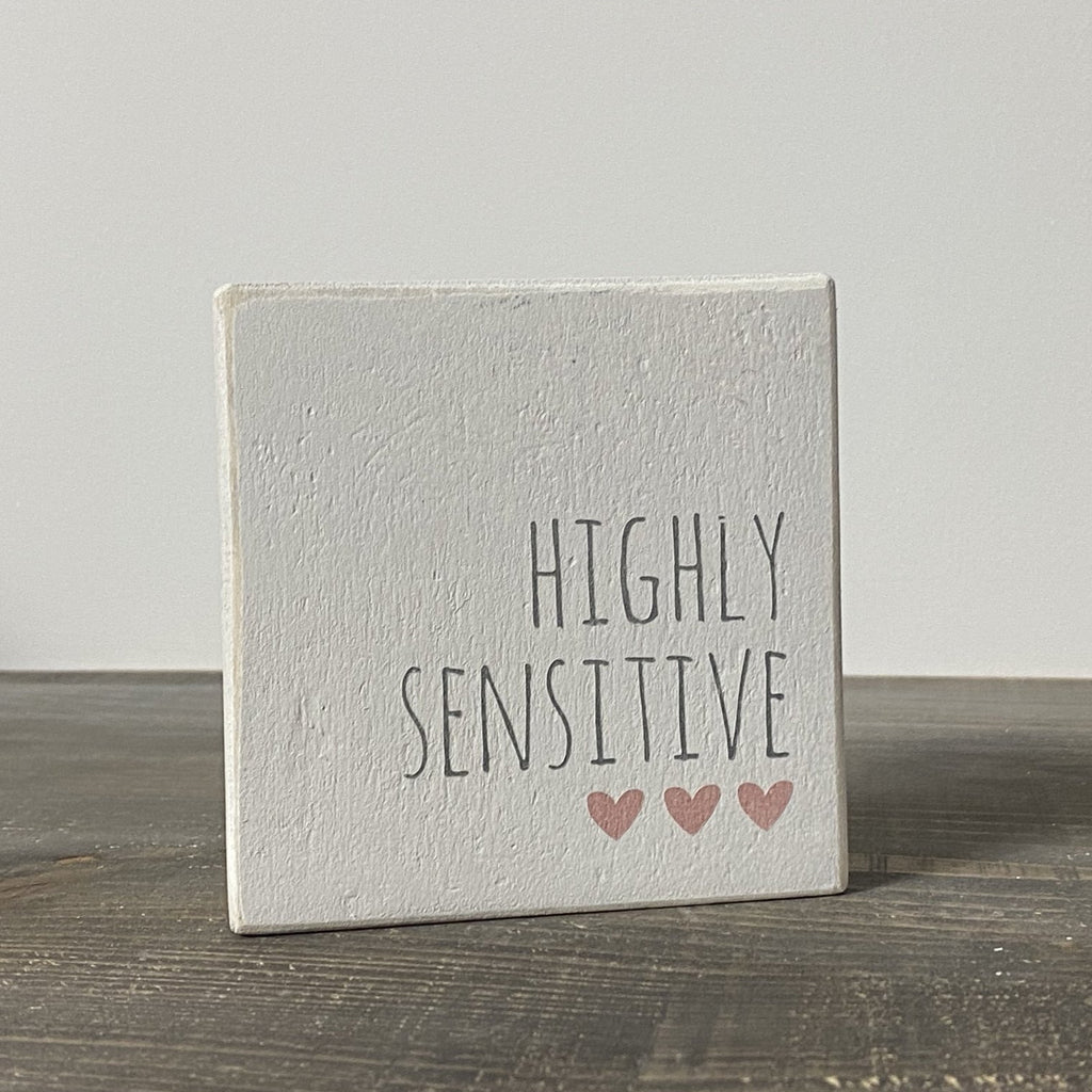 Reclaimed Wood Mini Sign | Highly Sensitive - The Imperfect Wood Company - Mini wood sign