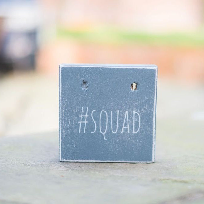 Reclaimed Wood Mini Sign #Squad - The Imperfect Wood Company - Mini wood sign