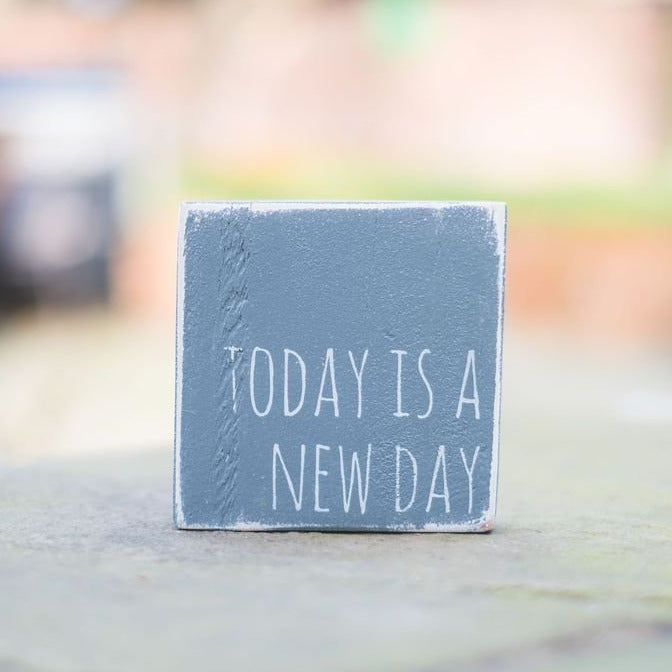 Reclaimed Wood Mini Sign | Today is a new day - The Imperfect Wood Company - Mini wood sign