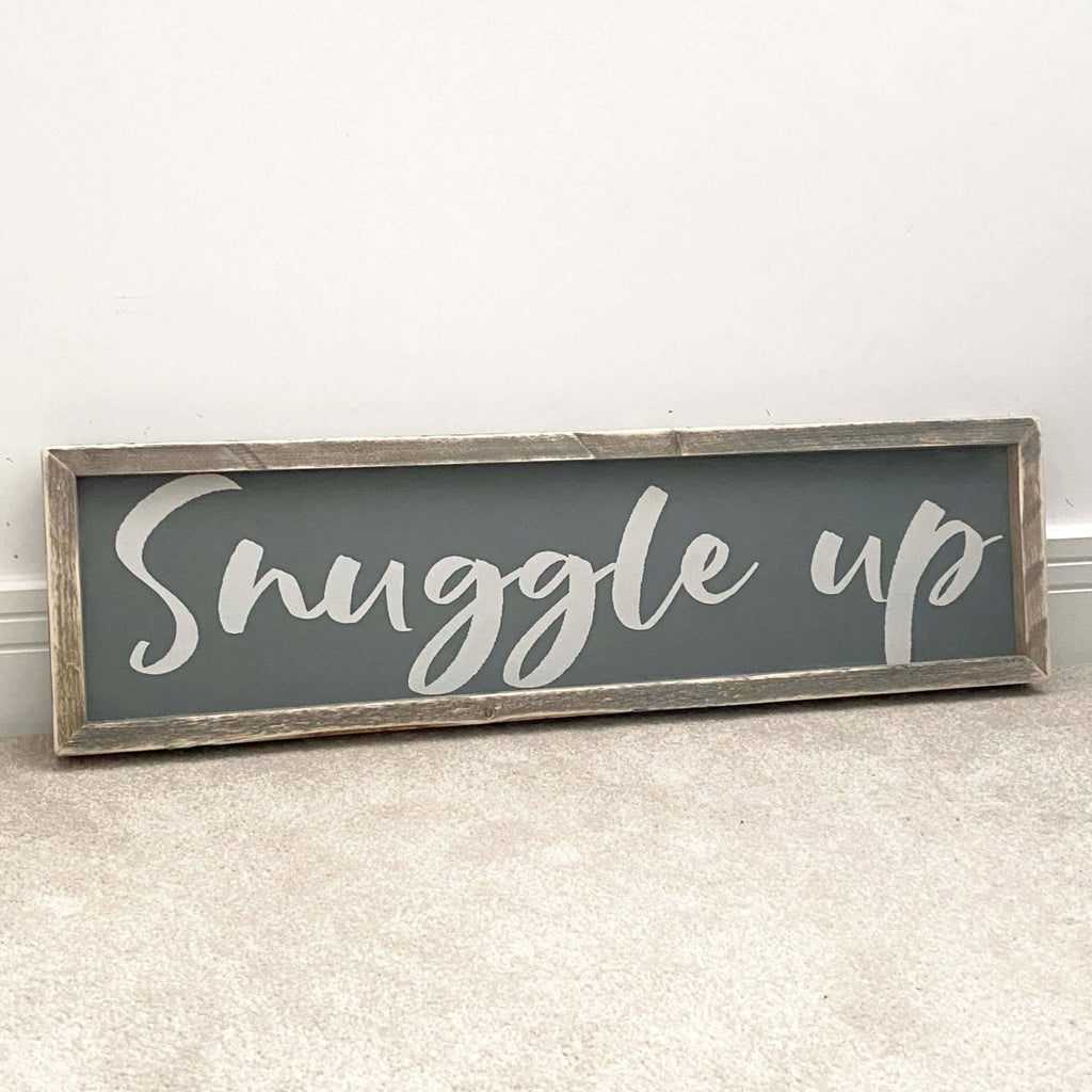 Snuggle Up | Framed Wood Sign - The Imperfect Wood Company - Framed Wood Sign