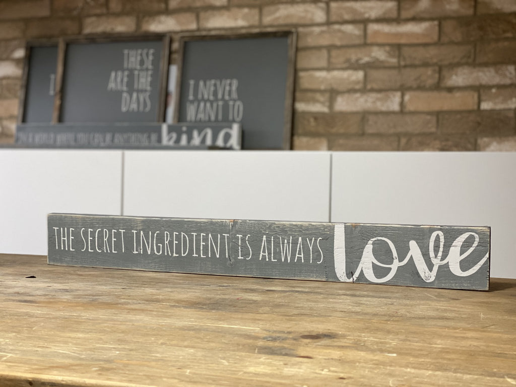 The Secret Ingredient Is Always Love | Long Wood Sign |#BrainTumourResearch - The Imperfect Wood Company - Long Wood Sign
