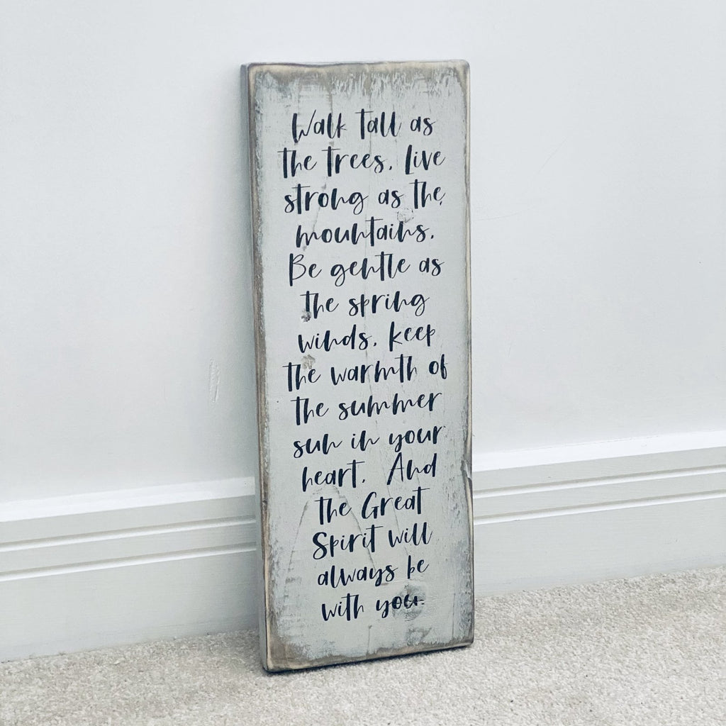 Walk Tall As The Trees | Reclaimed Wood Sign | Ready Now - The Imperfect Wood Company - Reclaimed Wood Sign