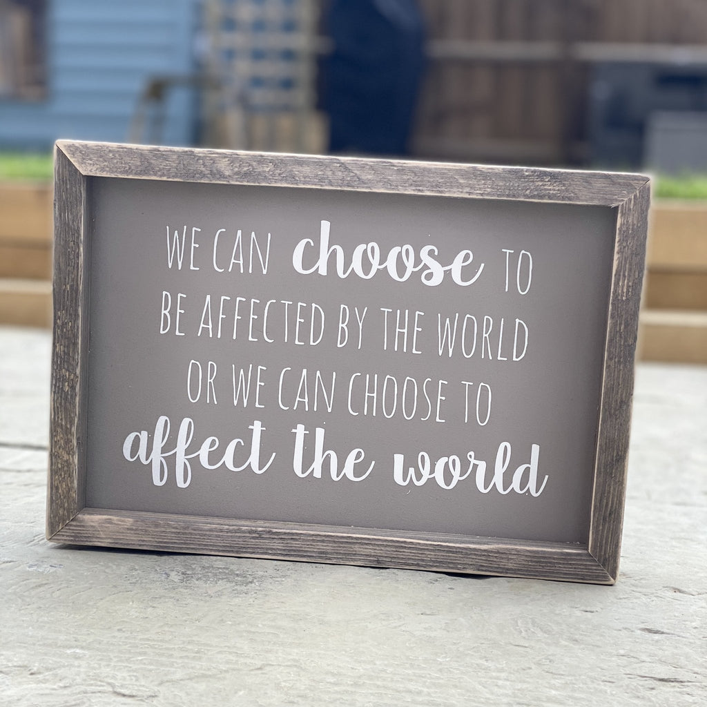 We Can Choose | Framed wood sign | #BrainTumourResearch - The Imperfect Wood Company - Framed Wood Sign