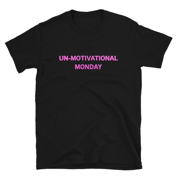 Un-Motivational Monday Short-Sleeve T-Shirt Black