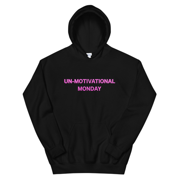Un-Motivational Monday Hoodie Black