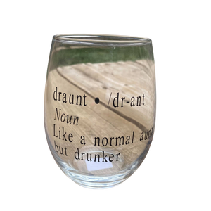 Wine Glass - Draunt - Taste Of Creativity CO.