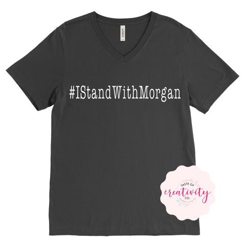 T-Shirt - #IStandWithMorgan