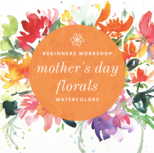 Mother's Day Floral Watercolors - A Live Online Workshop with Coco Bee