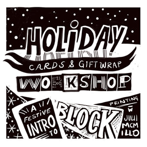 A Festive Intro to Block printing with Julii McMillan - Holiday cards & gift wrap workshop