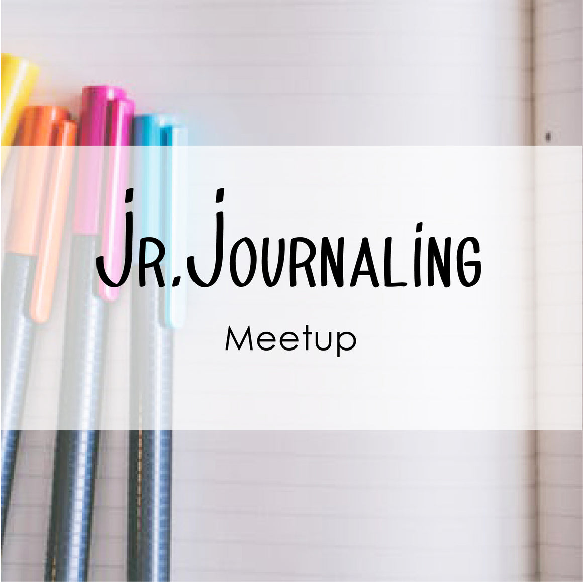Jr. Journaling Club Meetup Workshop