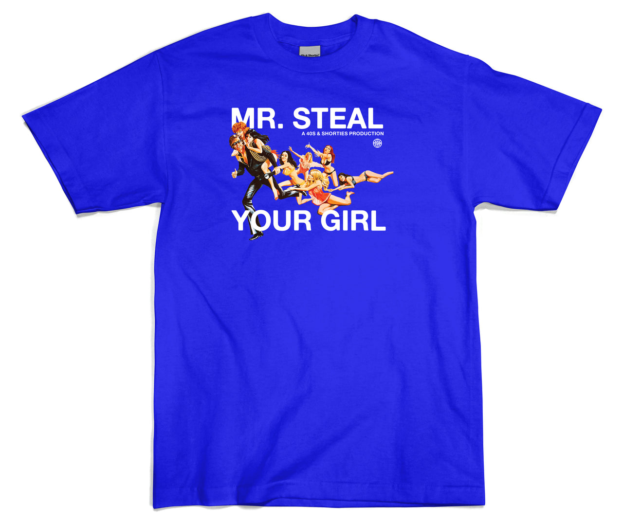 Steal Your Girl Tee