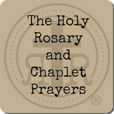 The Holy Rosary and Chaplet Prayers
