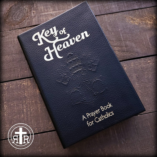 Key Of Heaven  - A Prayer Book for Catholics