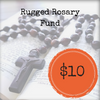 Give to the Rugged Rosary Fund