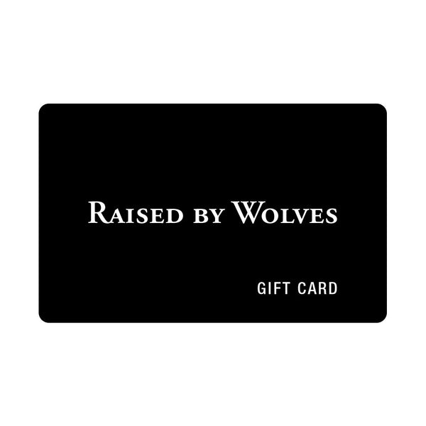 Gift Card - Raised by Wolves