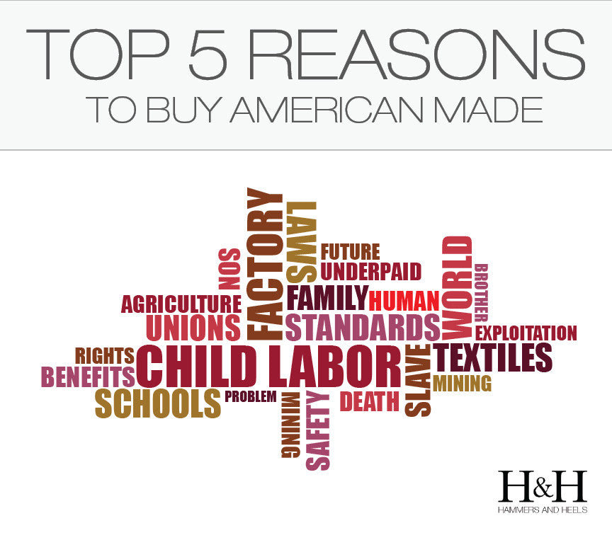 TOP 5 REASONS TO BUY AMERICAN MADE