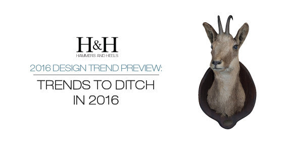 H&H Trends to Ditch in 2016