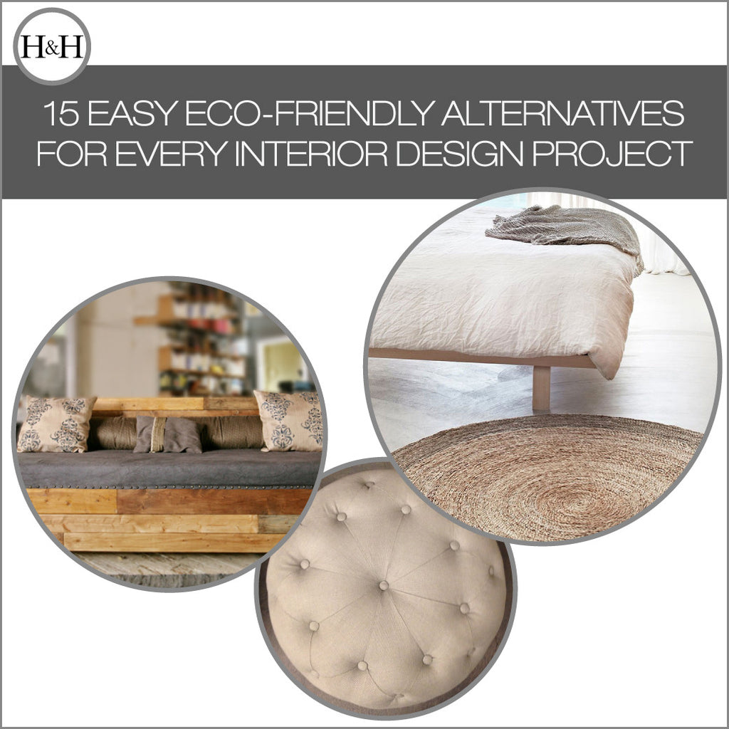 15 Easy Eco-Friendly Alternatives for Every Interior Design Project