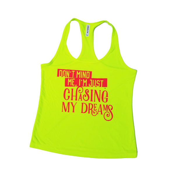 Chasing Dreams Yellow Dry Fit Tank