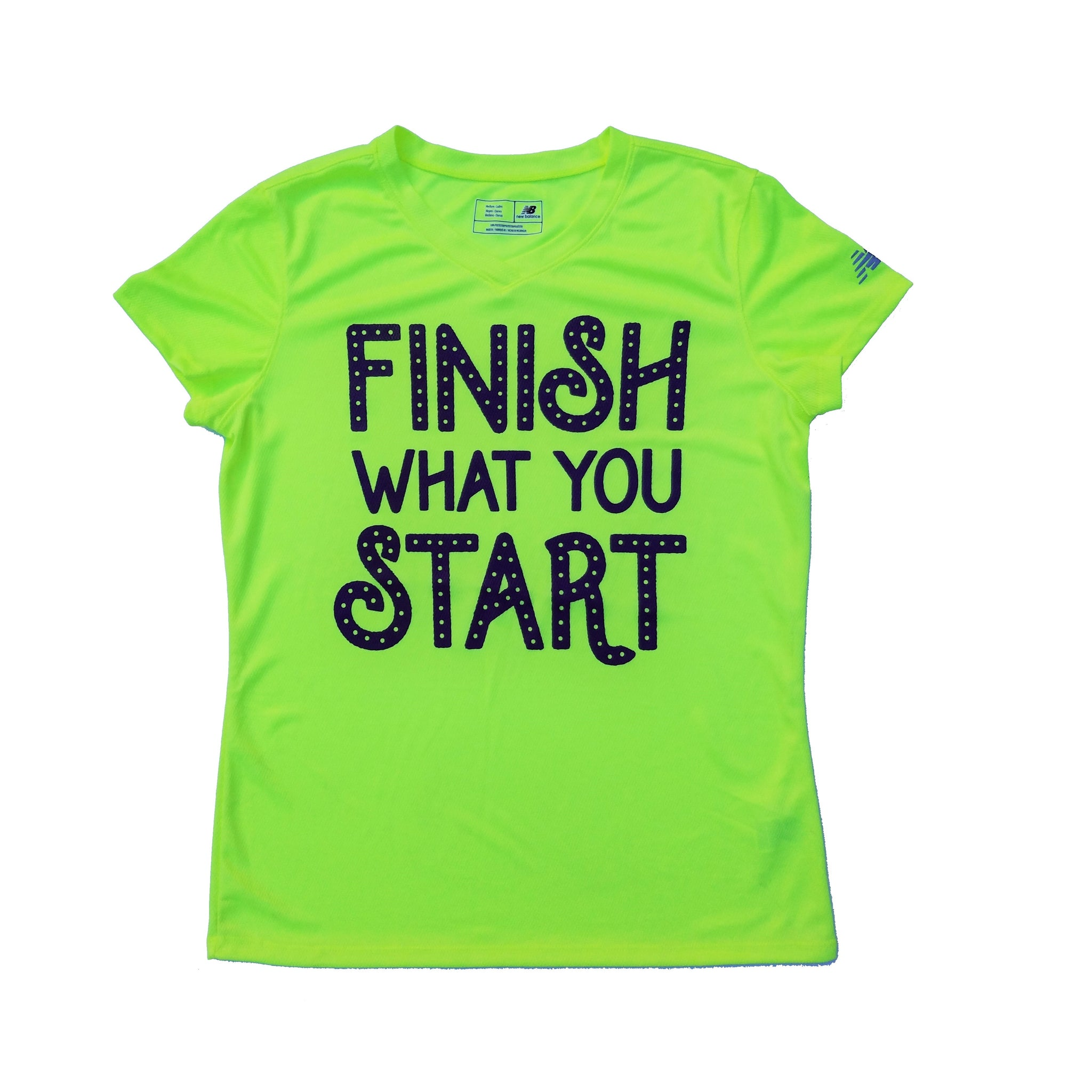Finish What You Start Dry Fit Shirt