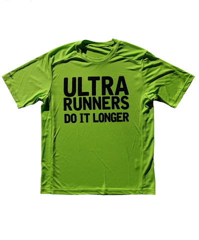 Ultra Runners Do It Longer Short Sleeve Dry Fit Shirt