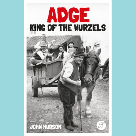 Adge Culter: King of The Wurzles by John Hudson | The Bristol Shop