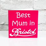 Best Mum in Bristol Greetings Card by Eclectic Gift Shop