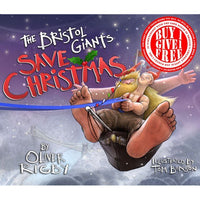The Bristol Giants Save Christmas - Children's Book by Oliver Rigby & Tom Bonson | The Bristol Shop