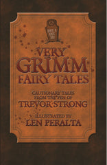 Very Grimm Fairy Tales by Trevor Strong (Autographed)