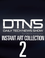 The Daily Tech News Show - Instant Art Collection Version 2.0