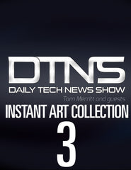 The Daily Tech News Show - Instant Art Collection Version 3.0