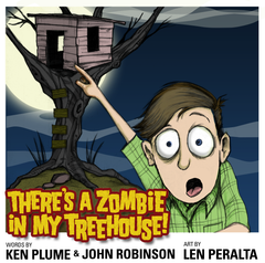 There's A Zombie In My Treehouse - AUTOGRAPHED