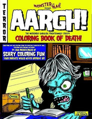 """Aargh"" The Incredibly Ghoulish, Frighteningly Creepy Coloring Book Of Death"