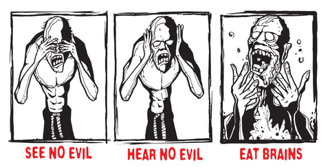 See No Evil, Hear No Evil, Eat Brains Litho Print