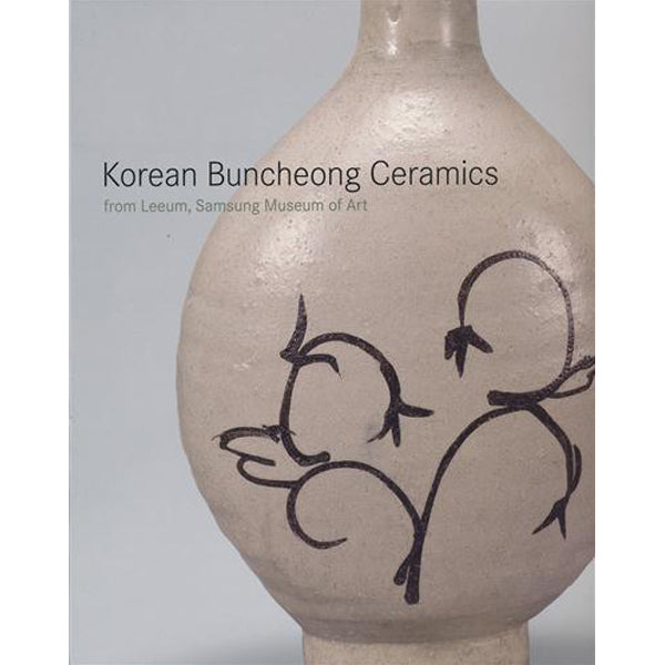 Korean Buncheong Ceramics from Leeum, Samsung Museum of Art