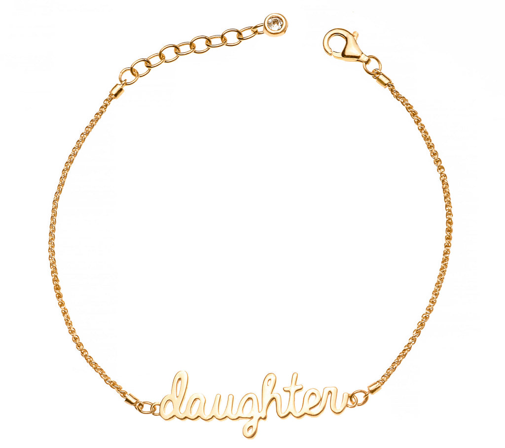 Signature Daughter Bracelet - 14K Gold or .925 Sterling Silver Plated